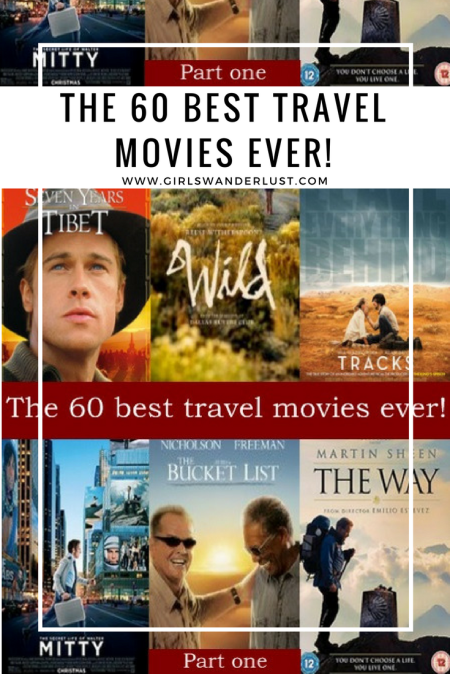 The 60 best travel movies ever, part one by Girlswanderlust #travelmovie #travel #wanderlust #girlswanderlust.png