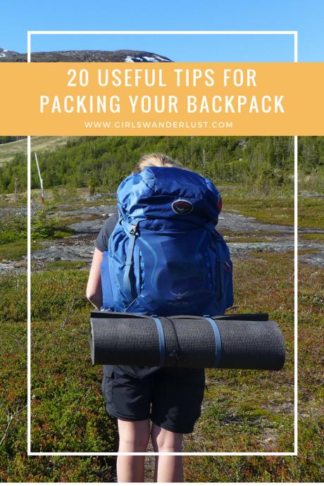 20-tips-for-packing-your-backpack-girlswanderlust-wanderlust-travel-traveling-travelling-travel-travelblog-travelinspiration-inspiration-reizen