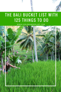 The Bali Bucket List with 125 things to do. @girlswanderlust #girlswanderlust #Bali #Indonesia #wanderlust #travel #bucketlist #bucket #inspiration
