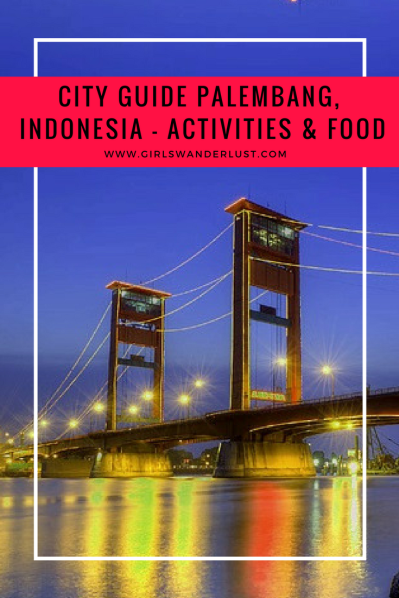 City guide #Palembang, #Sumatra, #Indonesia – activities and food by @girlswanderlust #Cityguide #Guide #travel #girlswanderlust #wanderlust #asia #traveler #travelguide