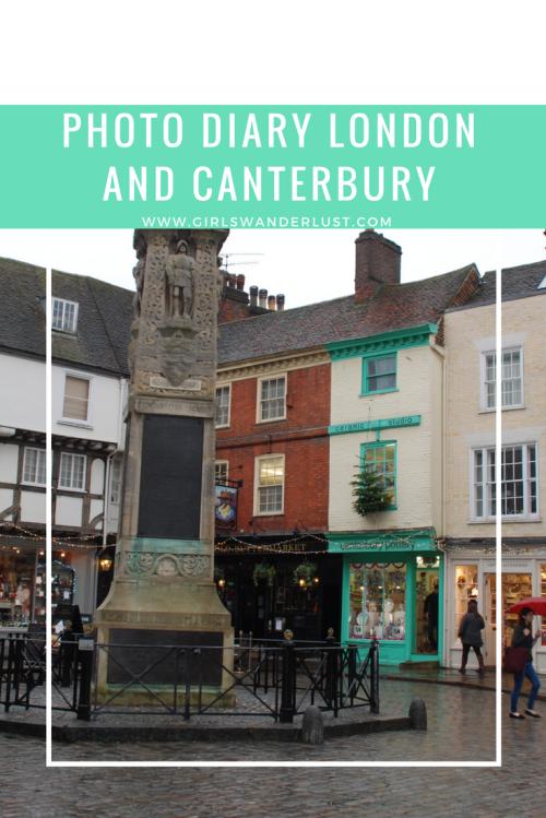 Photo diary London and Canterbury