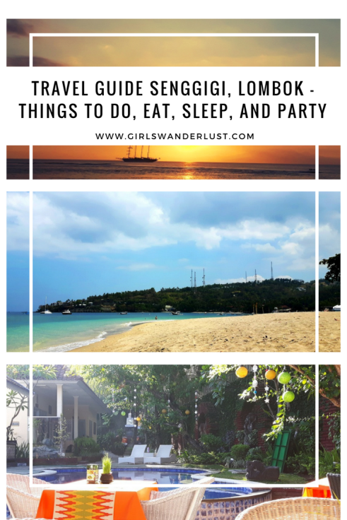 Travel guide Senggigi, Lombok – things to do, eat, sleep, and party by @girlswanderlust #senggigi #wanderlust #girlswanderlust #travel #travelling #lombok #asia #traveling.png