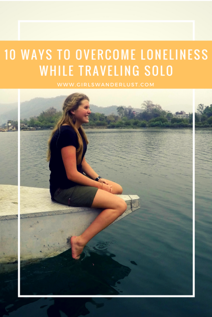 10 Ways to overcome loneliness while traveling solo by @girlswanderlust #girlswanderlust #solotraveler #solotraveller #solotravel #travel #wanderlust #loneliness #traveling #travelblogger #travelblog.png
