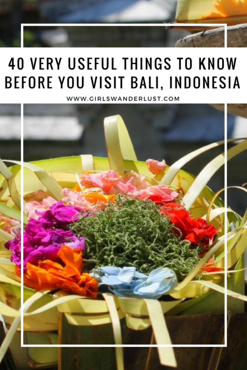 40 Very useful things to know before you visit Bali, Indonesia by @girlswanderlust Pinterst #girlswanderlust #travel #bali #balinese #indonesia #wanderlust #canang #canangsari #traveling.png