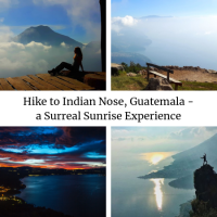 Hike to Indian Nose, Lake Atitlan, Guatemala - a surreal sunrise experience